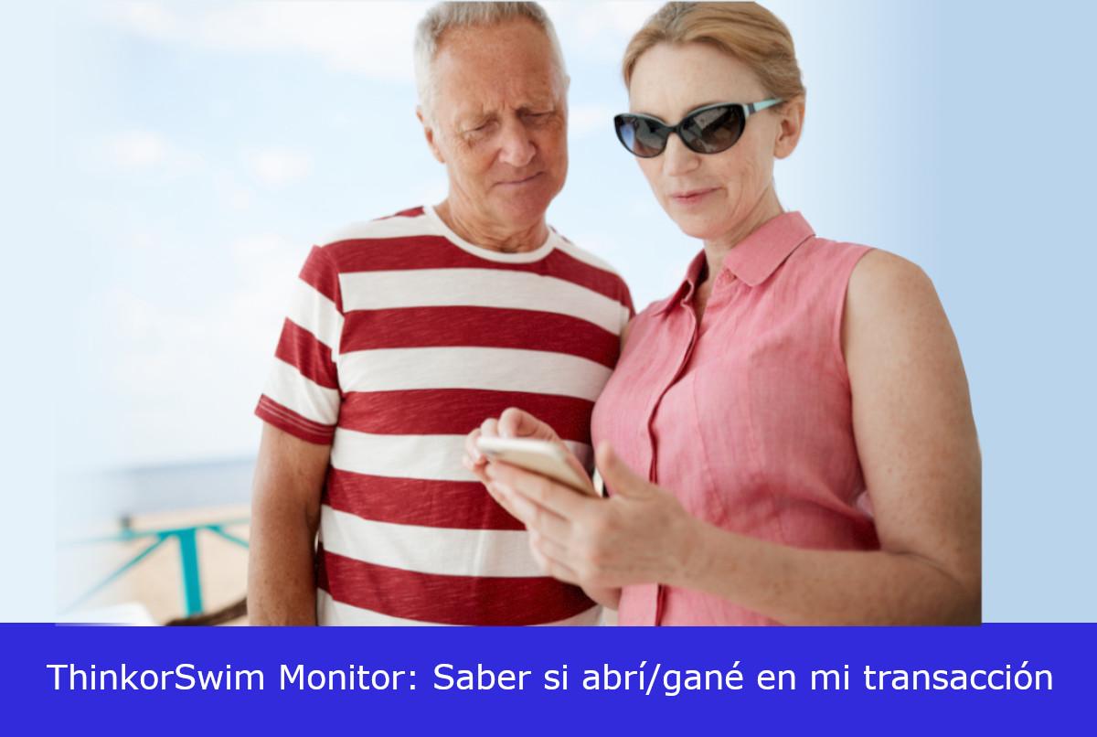 ThinkorSwim Monitor: Saber si abrí/gané en mi transacción.