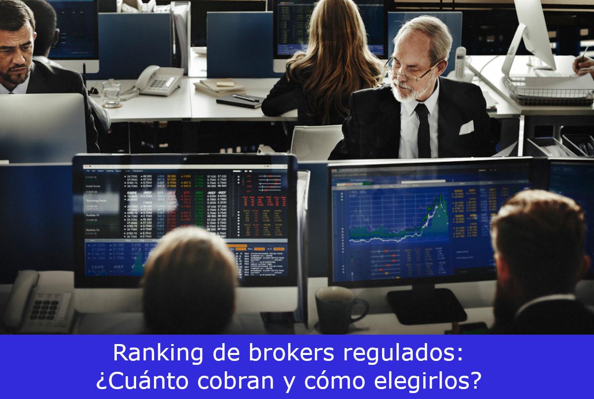 Top Ranking de Brokers Regulados Agosto 2020